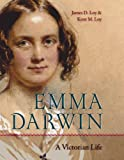 img - for Emma Darwin: A Victorian Life book / textbook / text book