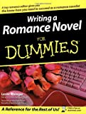 Writing a Romance Novel For Dummies (0764525549) by Leslie Wainger