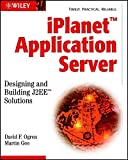 img - for iPlanet Application Server: Designing and Building J2EE Solutions book / textbook / text book