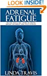 Adrenal Fatigue: Discover how to Take...