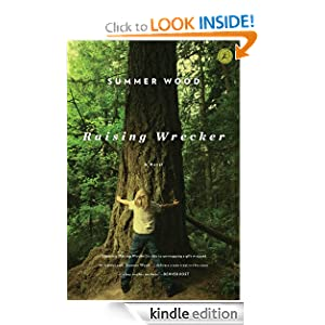 Kindle Book Bargains: Raising Wrecker: A Novel, by Summer Wood. Publisher: Bloomsbury USA (February 15, 2011)