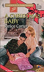A Christmas Baby (Harlequin SuperRomance, No. 671)