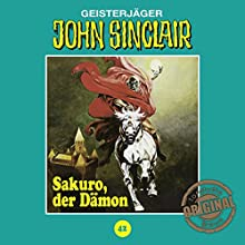 Sakuro, der Dämon (John Sinclair - Tonstudio Braun Klassiker 42) Hörspiel von Jason Dark Gesprochen von:  div.