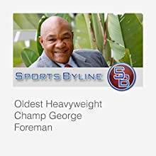 Interview with George Foreman  by Ron Barr Narrated by Ron Barr, George Foreman