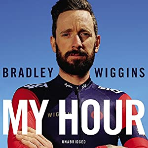 Bradley Wiggins: My Hour Audiobook