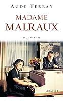 Madame Malraux: Biographie