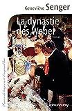 """Afficher """"La dynastie des Weber"""""""
