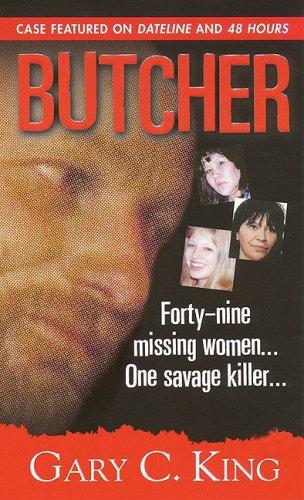 Butcher, Gary C. King