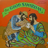 The Good Samaritan (The Bible in Story and Song)
