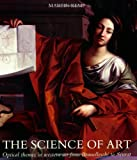 The Science of Art: Optical Themes in Western Art from Brunelleschi to Seurat (0300052413) by Kemp, Martin