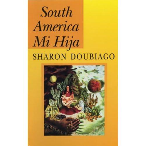 South America Mi Hija (Pitt Poetry Series)