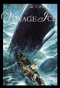 voyage of ice (chronicles of courage (yearling)) - michele torrey