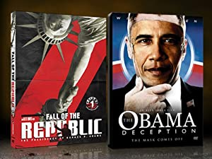 Fall of the Republic + The Obama Deception 2 Pack
