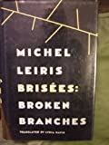 Brisees: Broken Branches (0865473757) by Michel Leiris