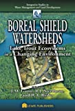 img - for Boreal Shield Watersheds: Lake Trout Ecosystems in a Changing Environment (Integrative Studies in Water Management & Land Deve) book / textbook / text book