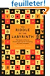 Riddle of the Labyrinth: The Quest to...