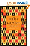 Riddle of the Labyrinth: The Quest to Crack an Ancient Code and the Uncovering of a Lost Civilisation