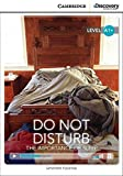 Do Not Disturb: The Importance of Sleep High Beginning Book with Online Access (Cambridge Discovery Interactive Readers)