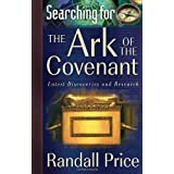 Searching for the Ark of the Covenant: Latest Discoveries and Researchby Randall Price