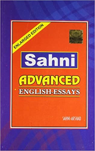 English Essays Book English Essays For Class Icse Pdf English Essay  Amazonin Buy Sahni Advanced English Essays Book Online At Low Amazonin Buy  Sahni Advanced English Essays