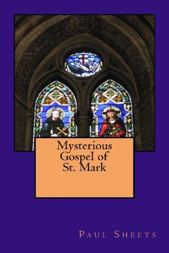 Mysterious Gospel of St. Mark