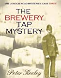 THE BREWERY TAP MYSTERY(detective mysteries) (The London Road Mysteries Book 3)