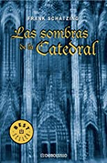 Las sombras de la Catedral / The Shadows of the Cathedral (Best Seller)