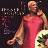 echange, troc Jessye Norman - Roots-My Life, My Song