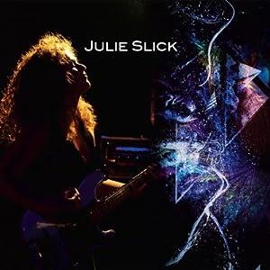 Julie Slick