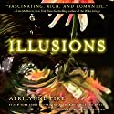Illusions (       UNABRIDGED) by Aprilynne Pike Narrated by Mandy Siegfried