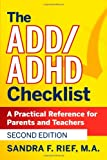 img - for The ADD / ADHD Checklist: A Practical Reference for Parents and Teachers book / textbook / text book