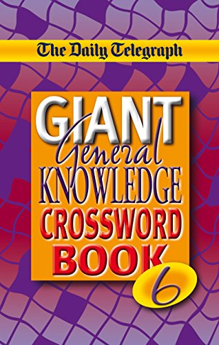 The Daily Telegraph Monster Book of General Knowledge Crosswords: Bk. 6
