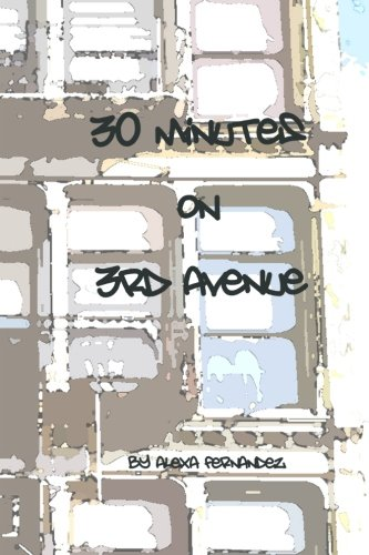 Book: Thirty Minutes on Third Avenue - A Novella about Redemption by Alexa Fernandez