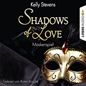 Maskenspiel (Shadows of Love 5) | Kelly Stevens