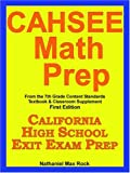 CAHSEE Math Prep From the 7th Grade Content Standards