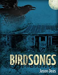 (FREE on 3/6) Birdsongs by Jason Deas - http://eBooksHabit.com