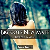 Bigfoot's New Mate | [Soichiro Irons]