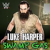 Swamp Gas (Luke Harper)