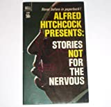 img - for Alfred Hitchcock Presents: Stories Not for the Nervous book / textbook / text book