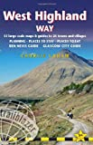 West Highland Way: Glasgow to Fort William: Route Guide with 53 Maps, Places to Stay, Places to Eat (British Walking Guides)