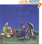 Twinkle, Twinkle, Little Star: A Trad...
