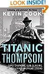 Titanic Thompson: The Man Who Bet on...