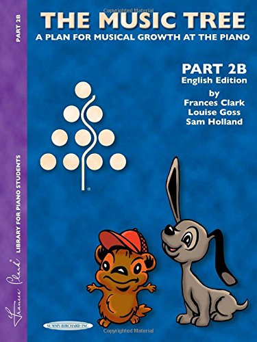 The Music Tree English Edition Student's Book: Part 2B (Library for Piano Students)