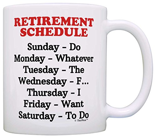 Humorous Gift for Dad's Retirement White Coffee Mug
