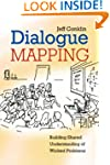 Dialogue Mapping: Building Shared Und...