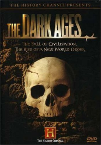 The Dark Ages (The History Channel)