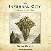 The Infernal City: Elder Scrolls Series #1 | Greg Keyes