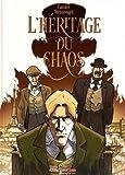 """Afficher """"L'héritage du chaos"""""""