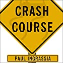 Crash Course: The American Automobile Industry's Road from Glory to Disaster Audiobook by Paul Ingrassia Narrated by Patrick Lawlor