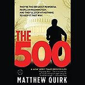The 500: A Novel | Matthew Quirk